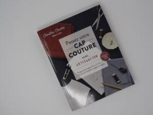 """Livre """"Passez votre CAP couture avec Artesane.com: Programme progressif sur 9 mois """""""